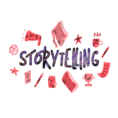 Storytelling concept. Handwritten lettering with hand drawn decoration isolated on white background. Quote with symbols of success. Vector flat illustration.