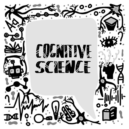 Cognitive science handwritten lettering with speech bubble. Vector poster in black and white design.