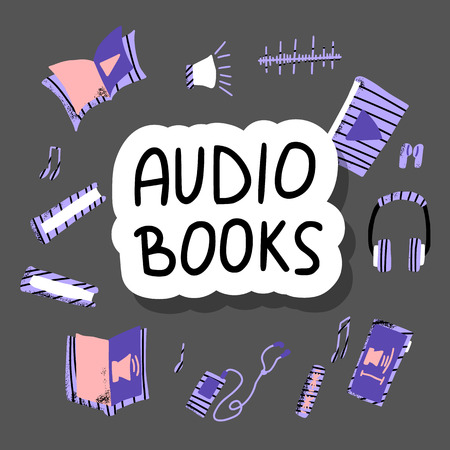 Audiobooks concept. Set of audio book symbols with sticker lettering. Vector poster illustration.