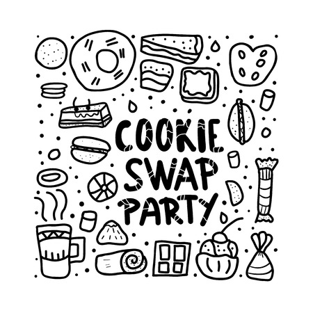 Cookie Swap Party poster. Black and white design concept with quote and pastry. Hand lettering with doodle style decoration. Handwritten phrase with baked goods design elements. Vector illustration.