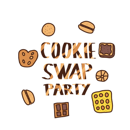 Cookie Swap Party concept with quote and pastry. Hand lettering with doodle style decoration. Invitation, print isolated typography. Handwritten phrase with baked goods. Vector illustration.