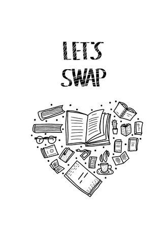 Lets Swap lettering with doodle style heart composition decoration. Quote for book exchange event. Handwritten phrase with read design elements isolated on white background. Vector illustration.