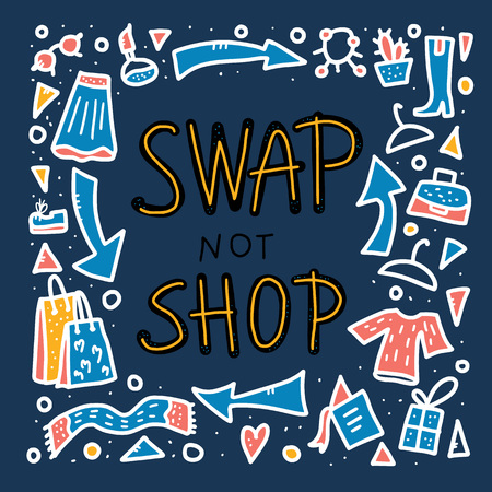 Swap not shop quote with decoration. Hand lettered message. Vector color illustration. Poster, flyer, banner template with handwritten lettering and exchange design symbols. Фото со стока - 124295575