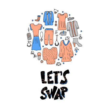 Lets Swap lround concept. Hand ettering with doodle style decoration. Quote for clothes, shoes and accessories exchange event. Handwritten phrase with fashion design elements. Vector illustration.