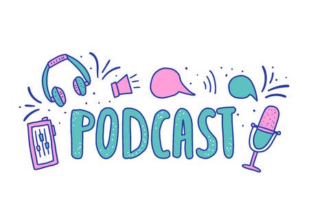 Composición de podcast con decoración y letras escritas a mano. Elementos de texto y podcasts aislados sobre fondo blanco. Concepto de vector.