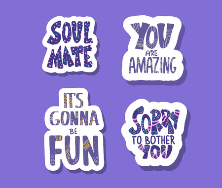 Set of stickers quotes isolated. Motivational handwritten lettering collection. Inspirational poster quotes. Vector color text illustration.