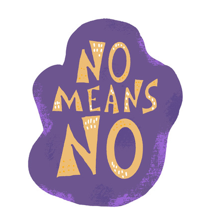 No means no quote. Handwritten phrase with decoration. Vector illustration.