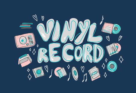 Vinyl record emblem isoalted. Phrase with music symbols in flat style. Vector color illustration. Illustration