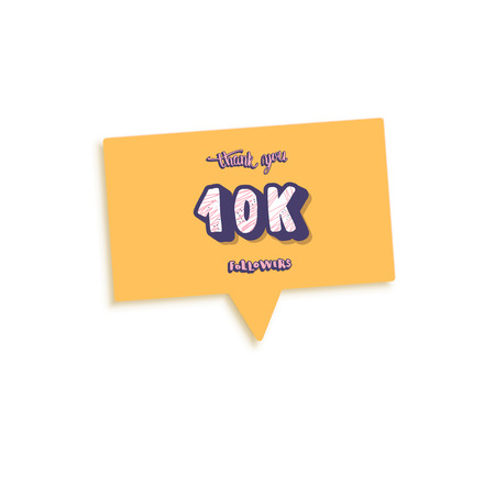 10k followers thank you post with speech bubble. 10000 subscribers. Social media banner. Vector color illustration.