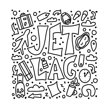 Jet lag concept. Jet lag quote with decoration in doodle style. Vector illustration. Иллюстрация