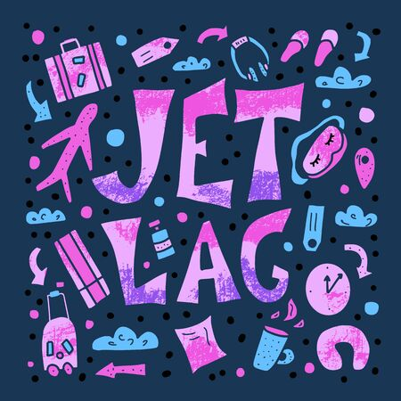 Jet lag poster. Jet lag quote with decoration banner. Vector conceptual illustration.