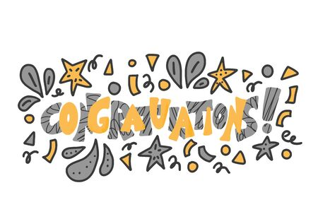 Congratulations card template.  Hand drawn quote for holiday design. Vector stylized lettering with confetti decorations.