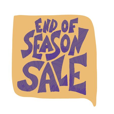 End of season sale.  Vector banner template design with quote. Illustration