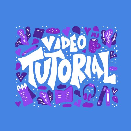Video tutorial concept.  Lettering with decoration. Vector color illustration. Иллюстрация
