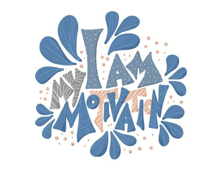 I am my motivation greeting card template.  Inspirational hand drawn lettering. Vector illustration. Stock Illustratie