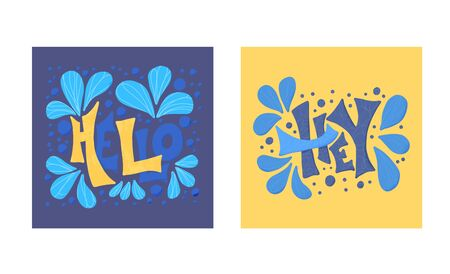 Hello and Hey stylized words. Posters with lettering set. Vector design text.  イラスト・ベクター素材