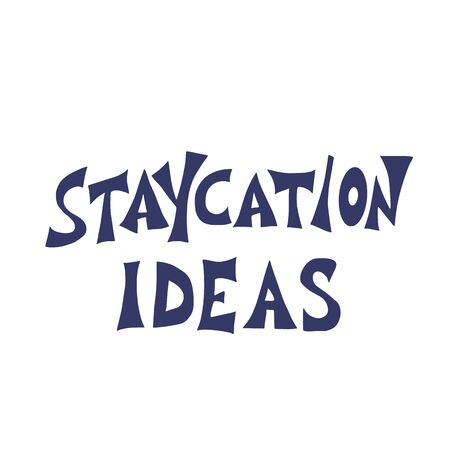 Staycation quote isolated. Vector illustartion. Ilustrace
