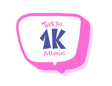 1k folowers social media post. 1000 subscribers post with speech bubble isolated. Vector illustration.