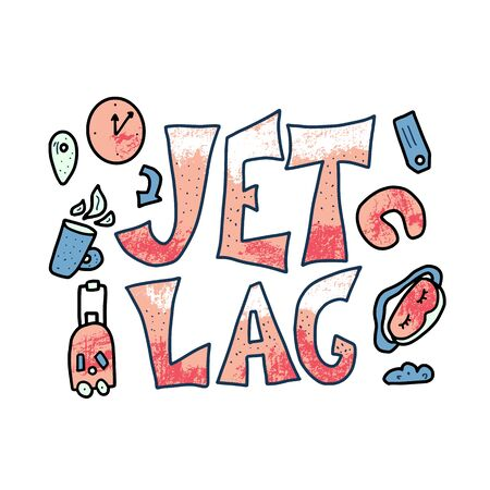 Jet lag. Jetlag quote with decoration isolate on white background. Vector color illustration.