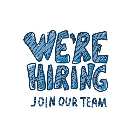 We are hiring slogan. Join our team. Banner template for advertisement of vacancy. Handwritten quote isolated. Typography for ad of current vacancy. Vector concept illustration. Illustration