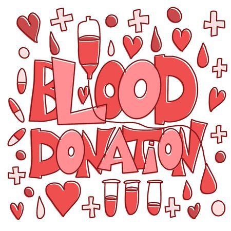 Blood donation emblem. Text with decoration in doodle style. Vector color illustration.