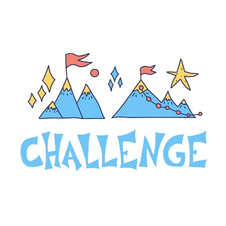 Challenge emblem. Stylized text. Vector hand drawn quote with decoration.