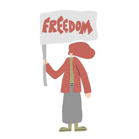 Freedom banner. Young person holding placards with message. Girl standing full length. Vector illustration.