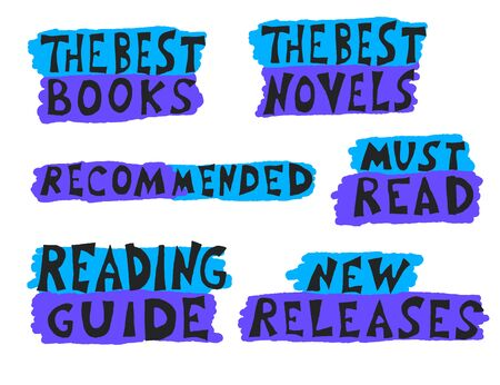 Set of hand drawn quotes  about reading. books. The best books. Must read. The best novels. New releases. Recommended. Text for bookstores, libraries, lists of bestsellers. Vector illustartion.