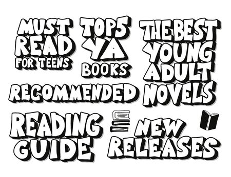 Young adults book phrases. Set of hand drawn quotes  about reading for teenagers. Top 5 AU books. New releases. Recommended. Vector illustartion.