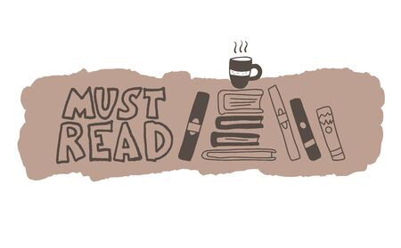Must read phrase emblem. Hand drawn quote about reading. Text for bookstores, libraries, lists of bestsellers. Vector illustartion. 向量圖像