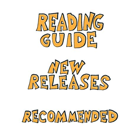 Reading cuide, New releases, Recommended phrases. Hand drawn quotes about reading. Text for bookstores, libraries, lists of bestsellers. Vector illustartion.