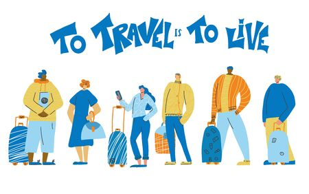 To travel is to live. Young adult characters standing full lenth isolated. Boys and girls with their luggage. Vector flat illustartion. Illustration