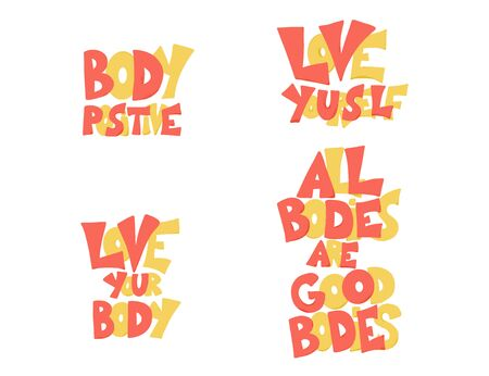 Body positive phrases set. Love yourself. All bodies are good bodies. Motivational quotes collection with stylized lettering. Vector illustration. Çizim