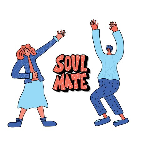 Soulmate quote with couple of young persons. Soul mate. Vector illustration.