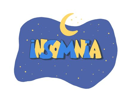 Insomnia  emblem. Hand drawn text and moon with stars. Problem with night sleep. Trouble sleeping vector illustration.