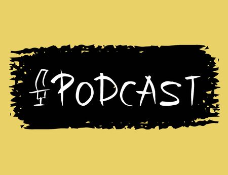 Podcast emblem. Text and logo. Studio microphone and lettering. Vector illustration.