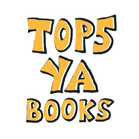 Top 5 YA books  phrase. Hand drawn quote about reading for teenagers. Text for bookstores, libraries, lists of bestsellers. Vector illustartion.