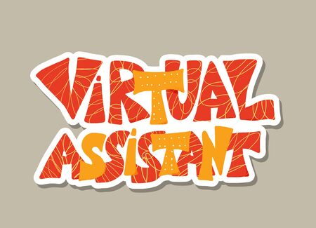 Virtual assistant sticker text isolated. Stylized phrase. Online help service. Vector illustartion. Ilustracja