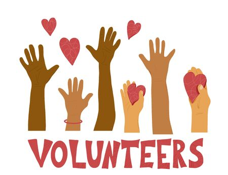 Hands up. Volunteers concept. Different raised arms with text. Vector illustration.
