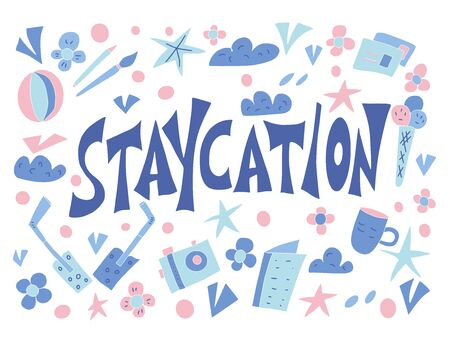 Staycation poster in doodle style. Vector illustartion.