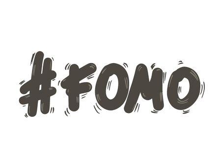 FOMO-Abkürzungstextemblem lokalisiert auf weißem Hintergrund. Modernes Akronym für soziale Angst mit Hashtag-Zeichen. Angst, das Konzept zu verpassen. Tintenpinsel-Schriftzug. Internetslang. Vektor-Illustration