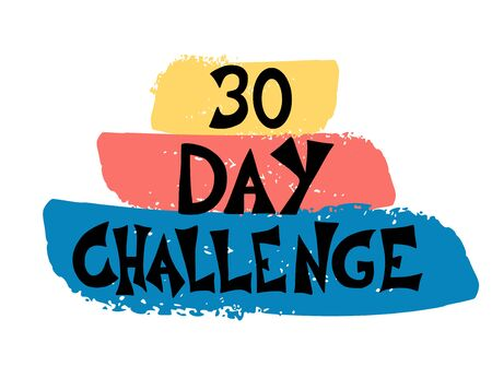 30 day challenge stylized text with brush lines decoration. Vector hand drawn slogan. Vettoriali