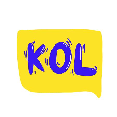 KOL text. Key opinion leader abbreviation advertising quote. Influencer concept. Digital social media marketing with bloggers. Vector typography illustration.