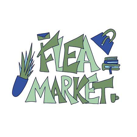 Emblema del mercado de pulgas. Texto estilizado y decoración dibujada a mano. Ilustración de vector.