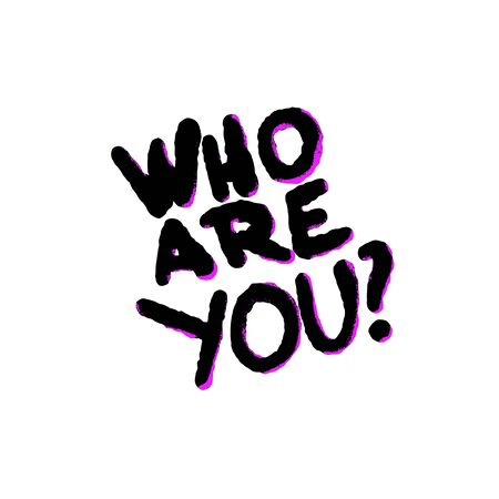 Who are you stylized question. Hand drawn inscription isolated on white background. Vector illustation.