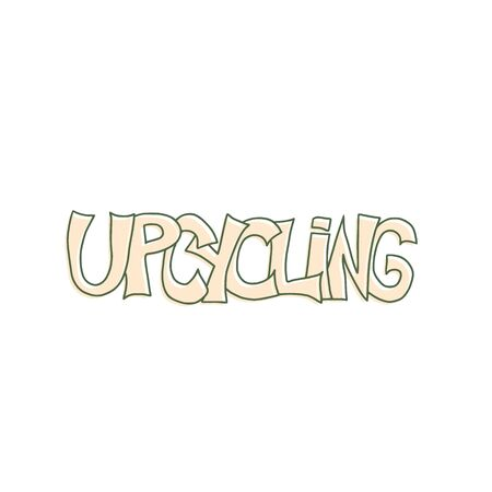 Upcycling hand drawn text. Lettering emblem. Reuse and upcycle hand made. Vector word isolated on white background. Ilustrace