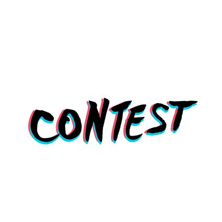 Contest word with glitch effects. Hand drawn text for competition announce isolated on white background. Quiz invitation. Element for social media networks. Vector illustration.