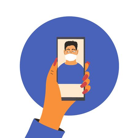 Coronavirus. Phone call. Hand with mobile distant talk with friend. Man in white medical face mask on screen. 2019-nCoV quarantine. Pandemic of coronavirus. Vector flat illustration.