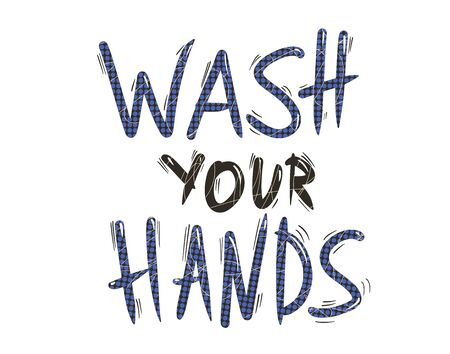 Wash your hands hand drawn text. Personal hygiene and disinfection notice. Vector illustration. 向量圖像