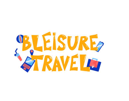 Bleisure travel quote emblem. Combining business travel and leisure time phrase. Work life balance.